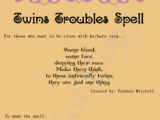 Twins Troubles Spell
