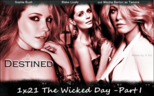 The Wicked Day - Part I