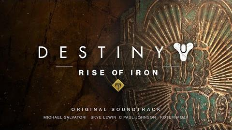 Destiny Rise of Iron Official Soundtrack