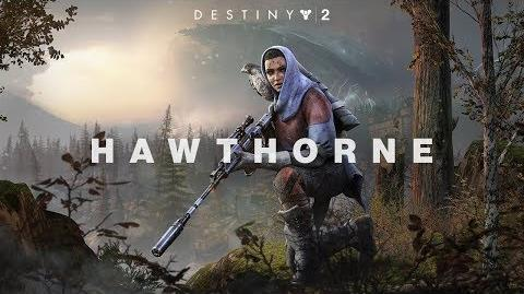 Destiny 2 – Meet Hawthorne