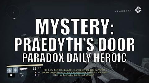 "Destiny - ""Mystery Praedyth's Door"" in Paradox Daily Heroic"
