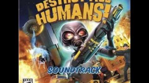 Destroy All Humans! soundtrack 05. Help Me