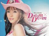 Dream x Dream