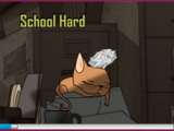 School Hard