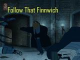 Follow that Finnwich