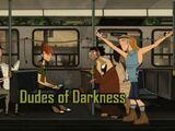 Dudes of Darkness (episode)