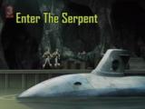 Enter the Serpent