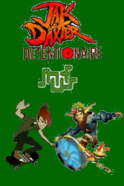 Jak and Daxter Detentionaire