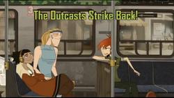 The Outcasts Strike back