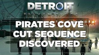 Pirates' Cove Cut Sequence Discovered + Audio (Detroit Become Human)