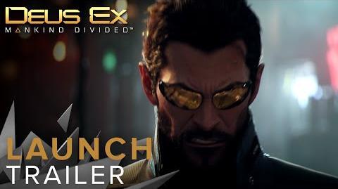 SP Deus Ex Mankind Divided - Launch Trailer
