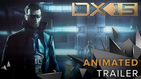Deus Ex – 15th Anniversary Animated Trailer