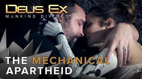Deus Ex Mankind Divided - The Mechanical Apartheid