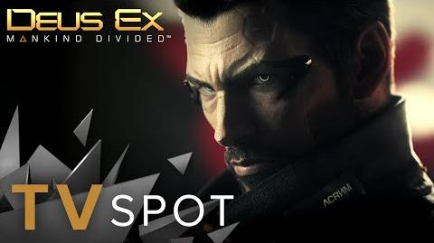 Deus Ex Mankind Divided - TV Spot