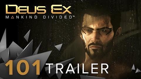 Deus Ex Mankind Divided - 101 Trailer