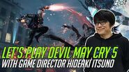 Game Director Hideaki Itsuno-san plays Devil May Cry 5