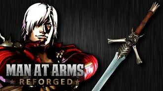 Dante's Rebellion Sword (Devil May Cry) - MAN AT ARMS REFORGED