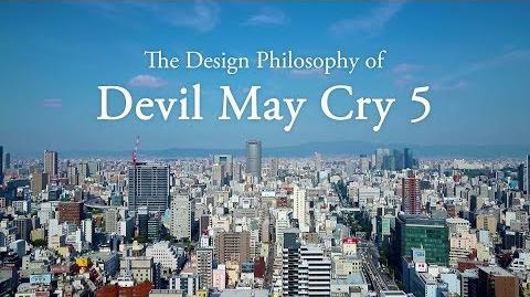 Devil May Cry 5 - Design Philosophy