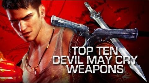 DmC - Top 10 Devil May Cry Weapons