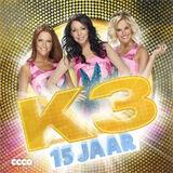 15 jaar K3 (album)