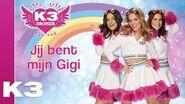 Jij bent mijn Gigi (Lyric video)