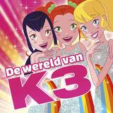 De wereld van K3 (single)