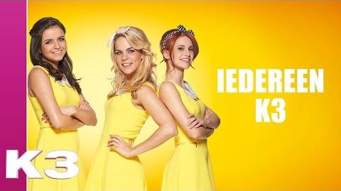 Iedereen K3 (Lyric video)
