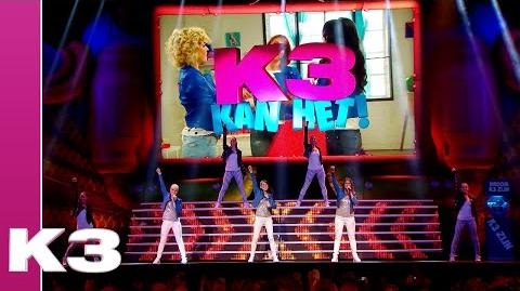 K3 Kan Het! - (K3 Kan Het! Show)