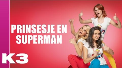 Prinsesje en Superman (Lyric video)