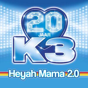HeyahMama20jaarK3 single