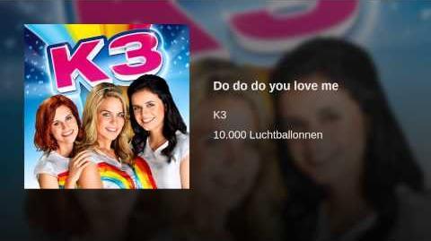 Do do do you love me