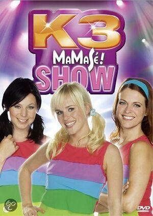 K3 MaMaSé! Show