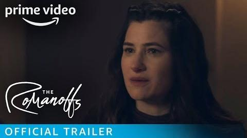 The Romanoffs – Official Trailer Prime Video