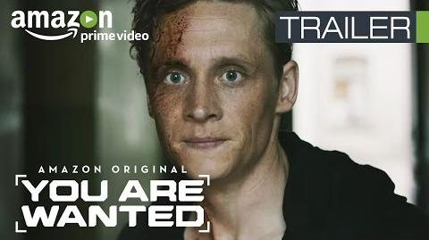 You Are Wanted - Trailer Amazon Prime Video