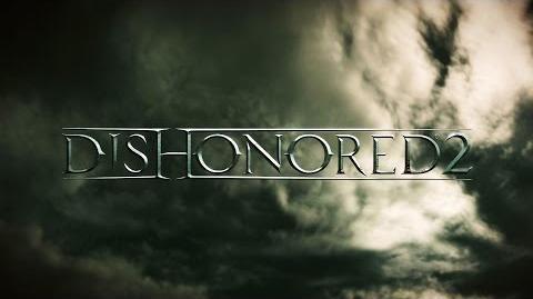 Dishonored 2 Das Vermächtnis der Maske – Offizieller E3 2015 Ankündigungs-Trailer (Deutsch)
