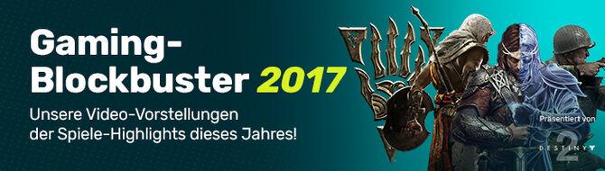 Gaming-Blockbuster 2017