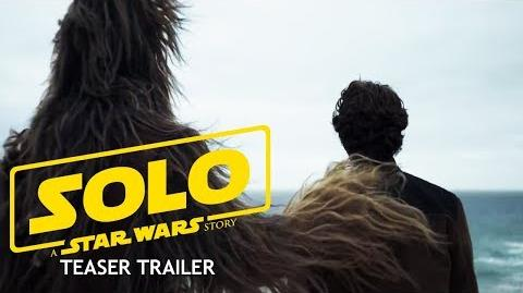 SOLO A Star Wars Story - Teaser Trailer