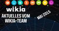 Aktuelles-vom-Wikia-Team-Mai-2015.png