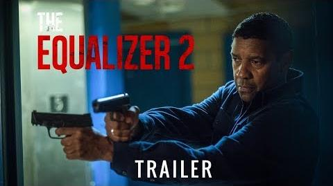 The Equalizer 2 - Trailer