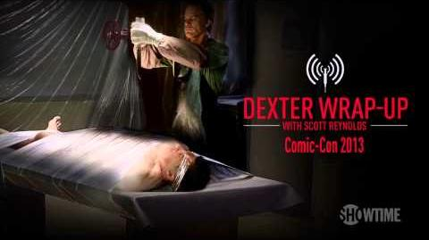 Dexter Season 8 Comic-Con 2013 Wrap-Up (Audio Podcast)
