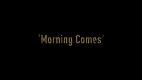 2x08 - Morning Comes 1