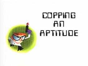 Copping an Aptitude