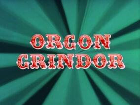Orgon Grindor Title Card