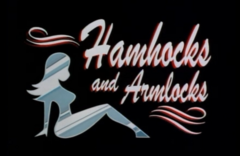 Hamhocks and Armlocks