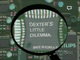 Dexter's Little Dilemma
