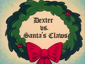 Dexter vs Santas Claws