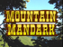 Mountain Mandark