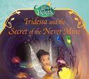 Iridessa and the Secret of the Never Mine