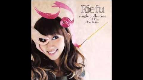 Rie Fu - あなたがここにいる理由 (ANATA GA KOKO NI IRU RIYUU) -HD-
