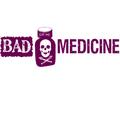 Bad-medicine.png